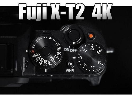 Xuất hiện nhiều chi tiết về máy ảnh Fujifilm X - T2