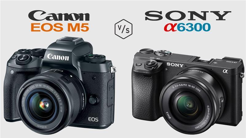 So sánh Canon EOS M5 và Sony Alpha A6300