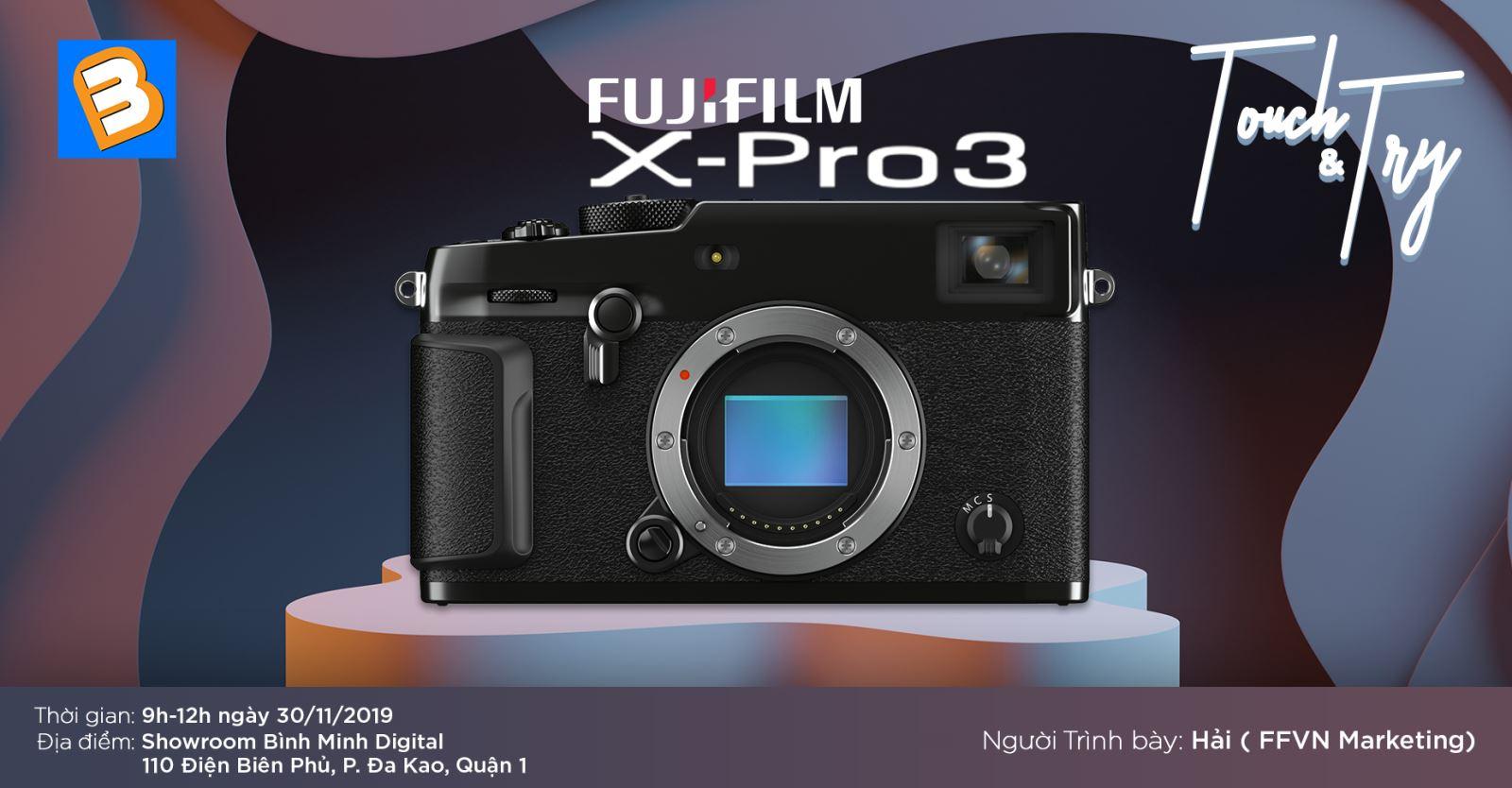 Workshop Touch & Try Máy ảnh Fujifilm X-Pro3