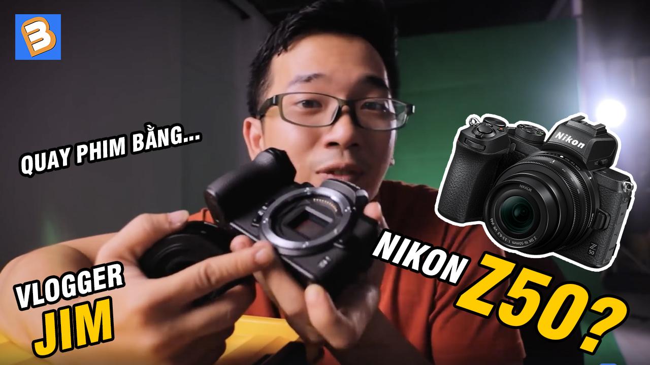 Khám phá tính năng quay phim của máy ảnh Nikon Z50 cùng Vlogger Le Tan Jim 2020 kham pha tinh nang quay phim cua may anh nikon z50 cung vlogger le tan jim