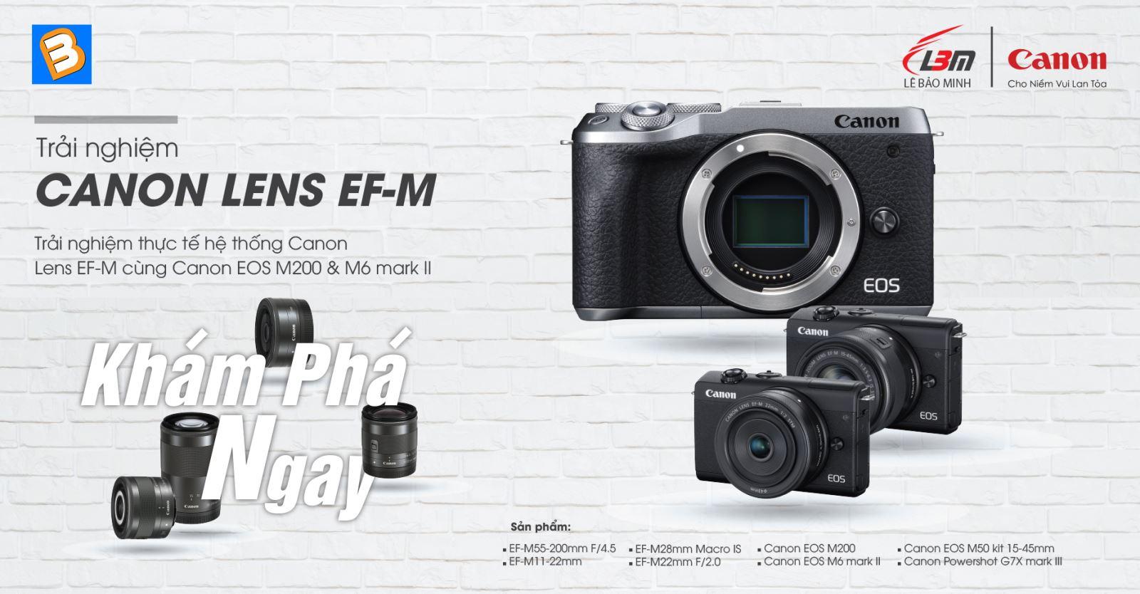 Trải nghiệm hệ lens EF-M và máy ảnh EOS M200, M6 II tại Binhminhdigital trai nghiem he lens
